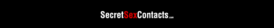 Secret Sex Contacts